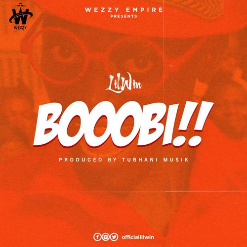 Lil Win – Boobi (Prod. By TubhaniMusik)