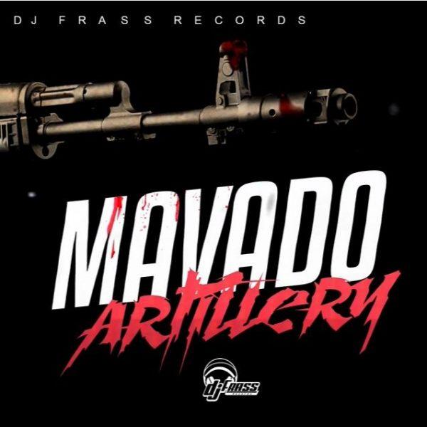 Mavado - Artillery