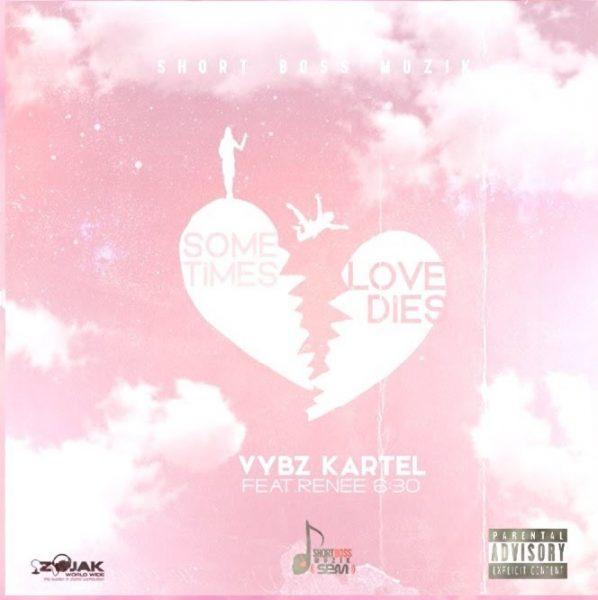 Vybz Kartel – Sometimes Love Dies ft Renee 6:30