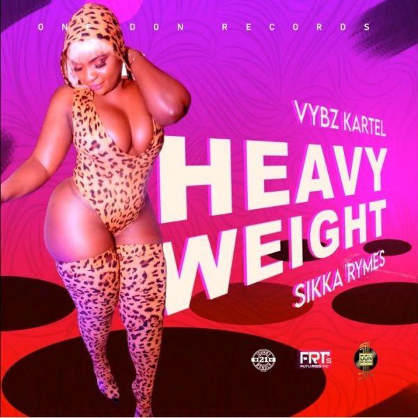 Vybz Kartel & Sikka Rymes Heavy Weight