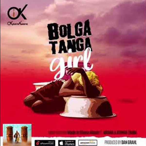 Okyeame Kwame – Bolgatanga Girl ft. Abiana & Atongo Zimba