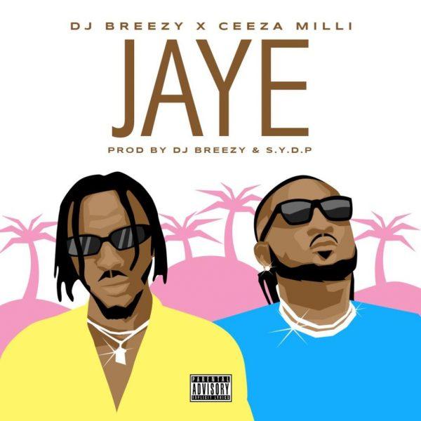 DJ Breezy Jaye Ceeza Milli