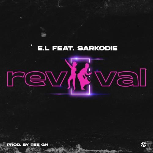 E.L Revival Sarkodie