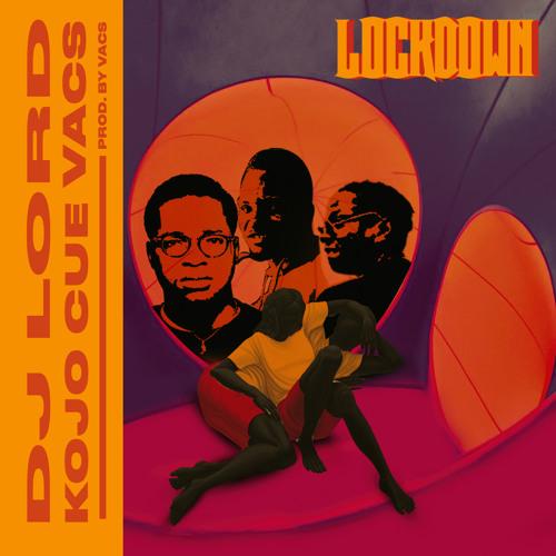 DJ Lord Lockdown Ko-Jo Cue & Vacs