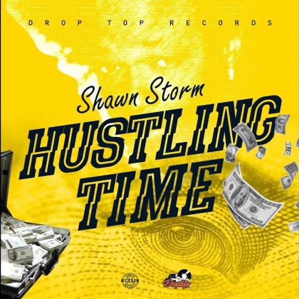 Shawn Storm – Hustling Time