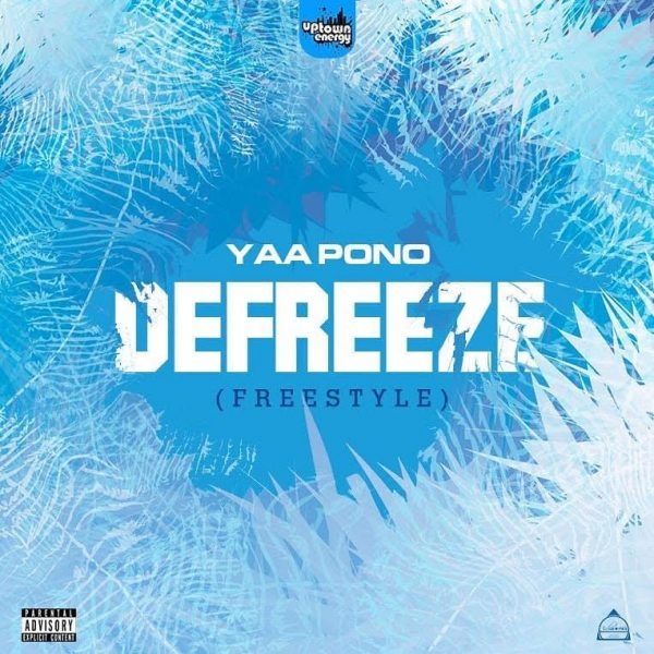 Yaa Pono - Defreeze (Freestyle)