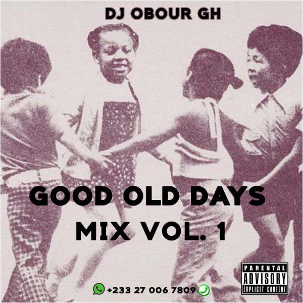 DJ Obour Gh (Stone) - Good Old Days Mix