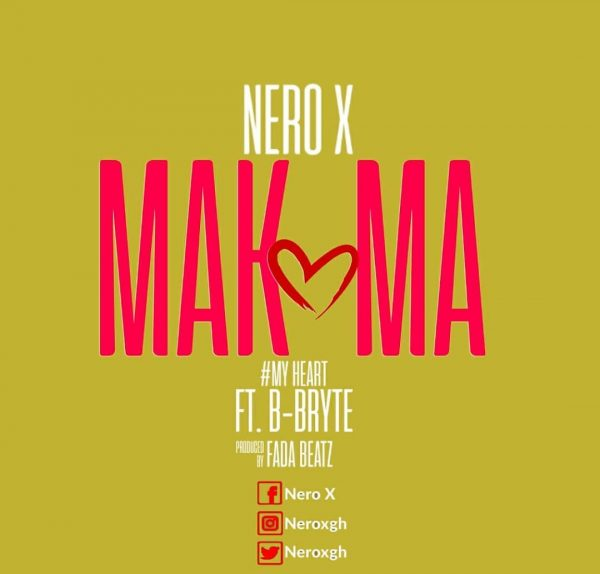 Nero X – Makoma ft. B-Bryte (Prod. By Beatz Fada)