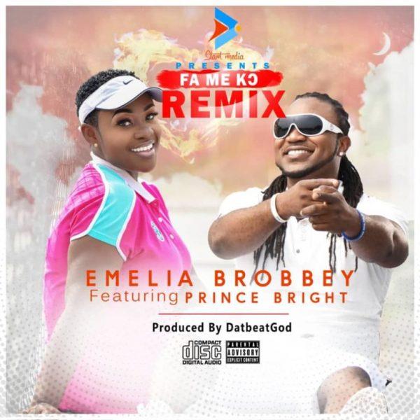 Emelia Brobbey Ft. Prince Bright – Fa Me Kor (Remix)