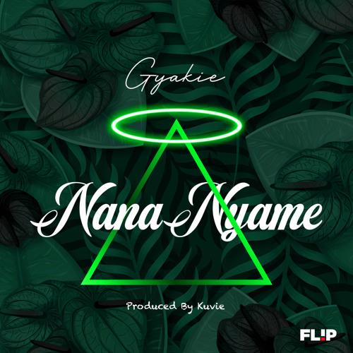 Gyakie Nana Nyame