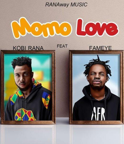 Kobi Rana Ft Fameye – Momo Love