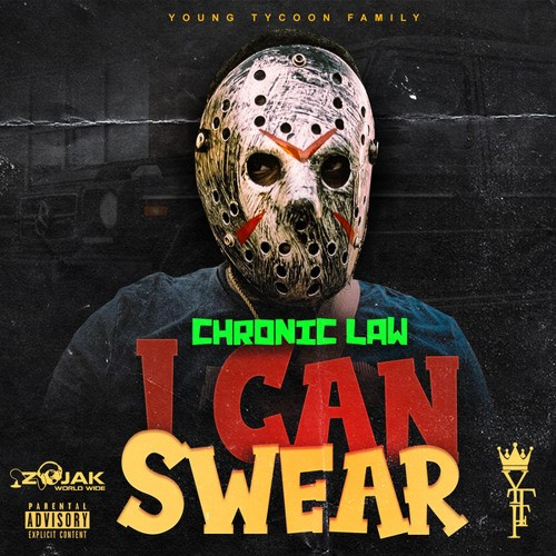 Chronic Law – I Can Swear