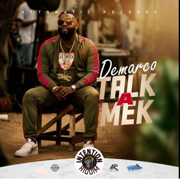 Demarco Talk A Mek