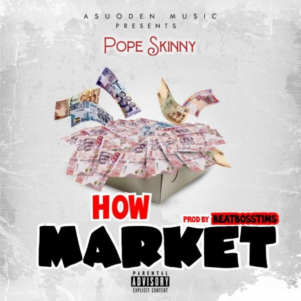 Pope Skinny – How Market