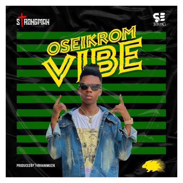 Strongman Oseikrom Vibe