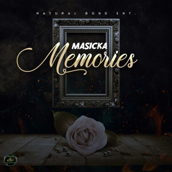 Masicka – Memories (Gold Leaf Riddim)
