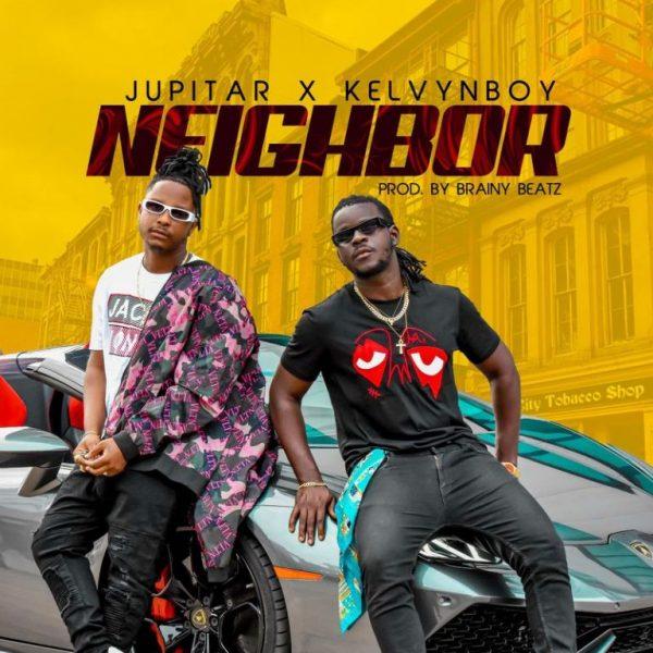 Jupitar – Neighbor Ft. Kelvyn Boy