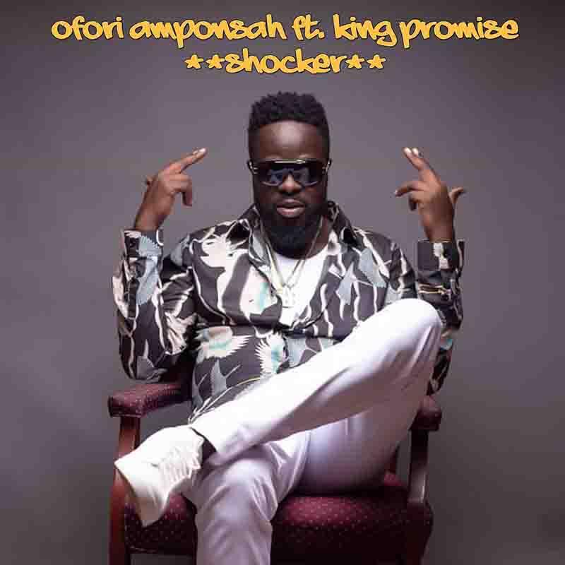 Ofori Amponsah Shocker King Promise