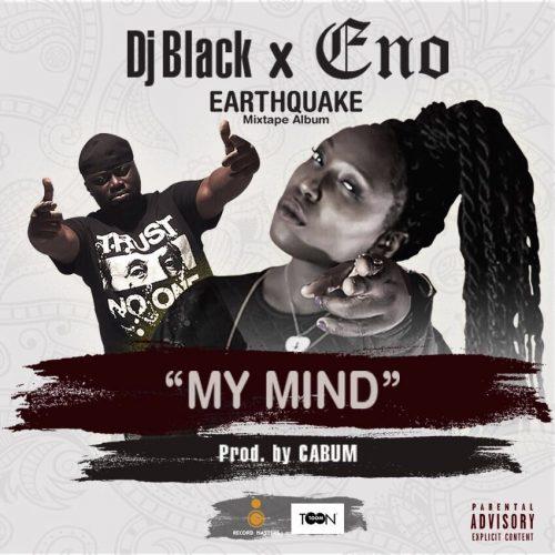 DJ Black My Mind Eno Barony