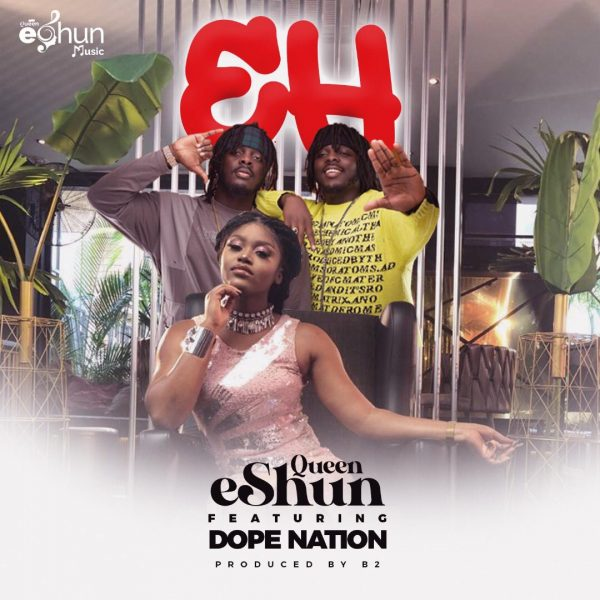 Queen eShun Eh featuring DopeNation