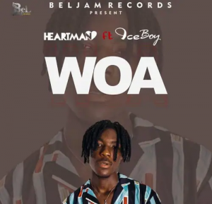 Heartman Woa Ft IceBoy