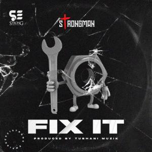 Strongman Fix It
