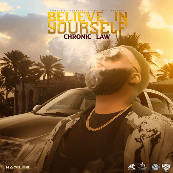 Chronic Law Believe In Yourself