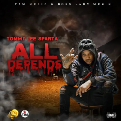 Tommy Lee Sparta All Depends