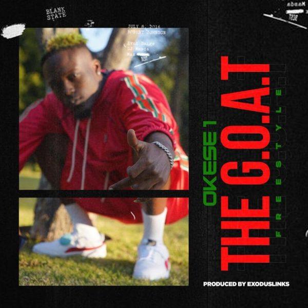 Okese1 The Goat Freestyle
