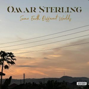 Omar Sterling - A Mountain Full Of Gold