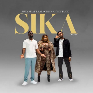 Sista Afia Sika Remix