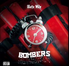 Shatta wale - Bombers