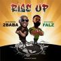 2Baba Rise Up ft Falz