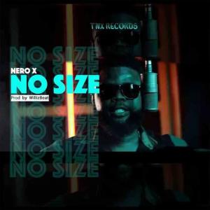 Nero X No Size