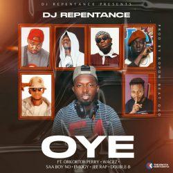 DJ Repentance Oye