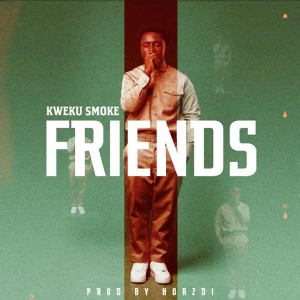 Kweku Smoke Friends
