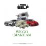 Addi Self We Go Make Am
