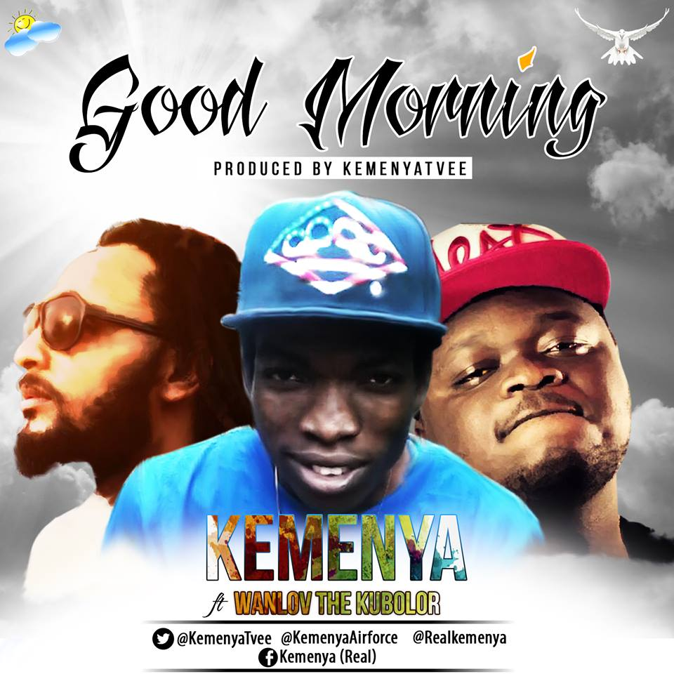 Good Morning Everyone Gee Lyric : Kemenya ft kubolor good morning prod by kemenyatvee