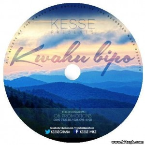 Kesse - Kwehu Bipo (Produced by Genus Selection)
