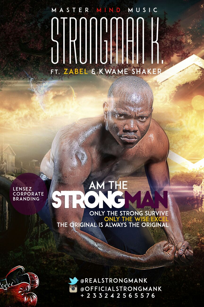 Strongman K Am The Strongman Ft