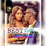 Shatta Wale – Best Rider (Prod By Rony Tun Me Up)