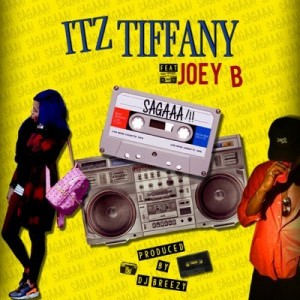 Itz Tiffany – Sagaaaa Ft Joey B (Prod. By DJ Breezy)