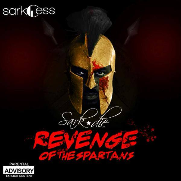 spanta - LYRICS: Sarkodie – Revenge of the Spartans