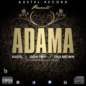 Austel x Don Twix x Tinna - Adama