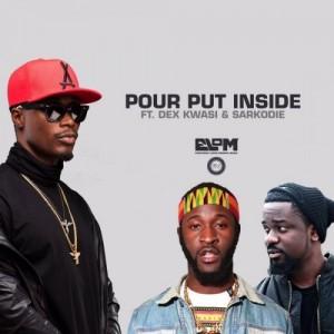 E.L – Pour Put Inside ft Sarkodie & Dex Kwasi