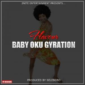 Flavour - Baby Oku (Gyration Remix)