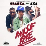 Opanka – Awoof Apae ft. 4X4 (Prod. By Masta Garzy)