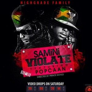 Samini - Violate (Ft. Popcaan) (Prod by Magnom)