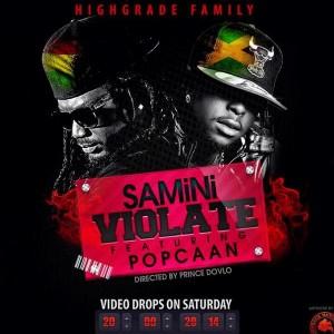 Samini - Violate (Ft. Popcaan) (Prod by Magnom)