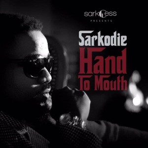 Sarkodie - Hand To Mouth (Prod. By Fotune Dane)